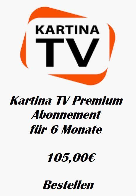 KartinaTV Premium Abonnement fuer 6 Monate Vorauszahlung keine Vertragsbindung