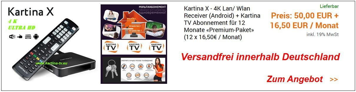 Kartina X inkl. Kartina.TV Premium Abonnement (KartinaTV)